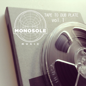 TAPE TO DUB PLATE VOL.1-master